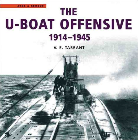 9781854095206: The U-Boat Offensive 1914-1945
