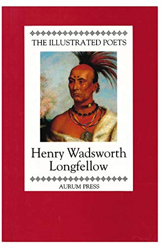 9781854100658: Henry Wadsworth Longfellow (Illustrated Poets)