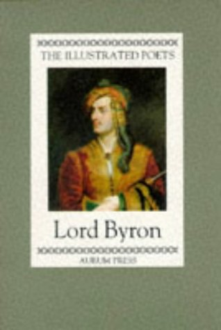 9781854100665: Lord Byron (Illustrated Poets)