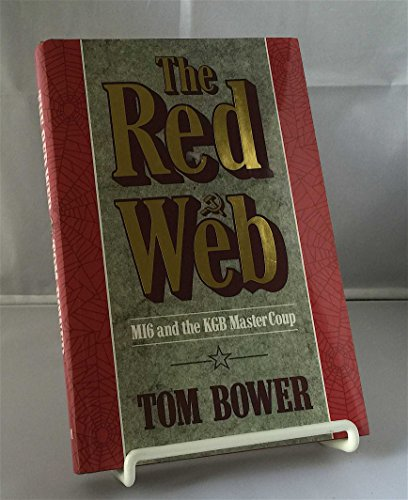 9781854100801: The Red Web: MI6 and the KGB Master Coup