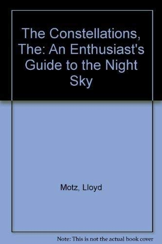 9781854100887: The Constellations: An Enthusiast's Guide to the Night Sky