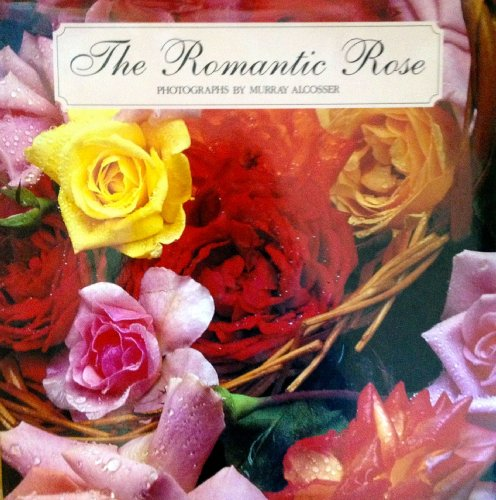Romantic Rose: Murray Alcosser