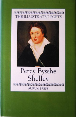 9781854101686: Percy Bysshe Shelley (Illustrated Poets)