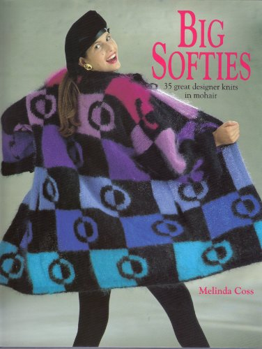 9781854102225: Big Softies: 35 Great Designer Knits in Mohair
