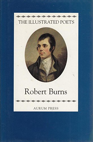 9781854102256: Robert Burns (Illustrated Poets)
