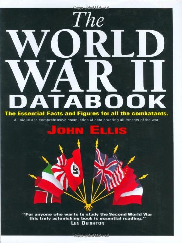 9781854102546: The World War II databook: The essential facts and figures for all the combatants