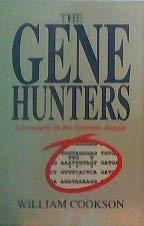 9781854102560: The Gene Hunters: Adventures in the Genome Jungle