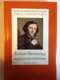 9781854102584: Robert Browning (Illustrated Poets)