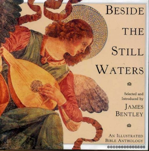 Beside the Still Waters: An Illustrated Bible Anthology: ##