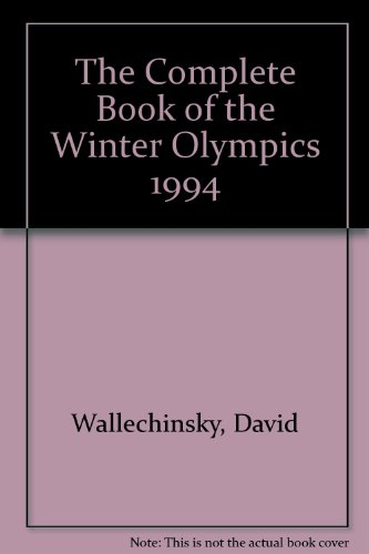 9781854102706: The Complete Book of the Winter Olympics 1994