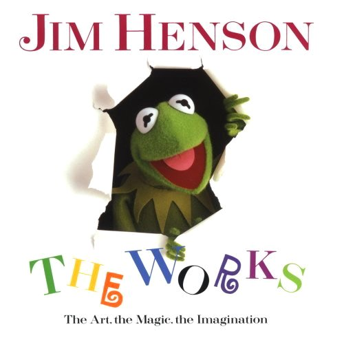 9781854102966: Jim Henson: The Works - The Art, the Magic, the Imagination