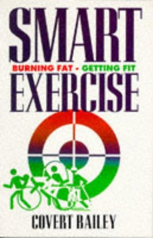 9781854103116: Smart Exercise: Burning Fat, Getting Fit