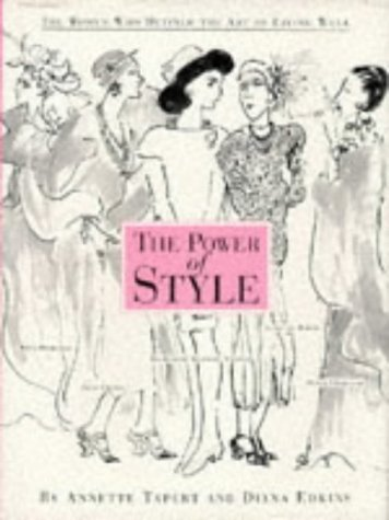 9781854103130: The Power of Style: The Women Who Defined the Art of Living Well