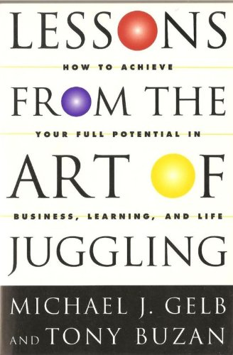 9781854103246: Lessons from the Art of Juggling: How to Achieve Your Full Potential in Business, Learning and Life