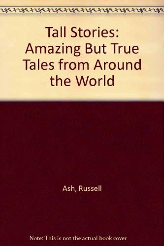 9781854103352: Tall Stories: Amazing But True Tales from Around the World