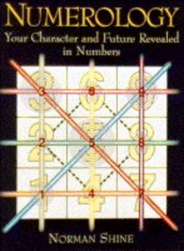 9781854103574: Numerology: Your Character and Future Revealed in Numbers