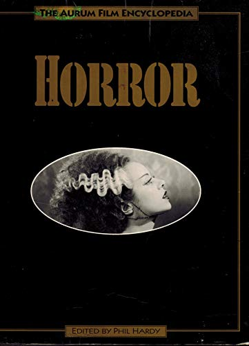 9781854103840: Horror (Aurum Film Encyclopaedia)