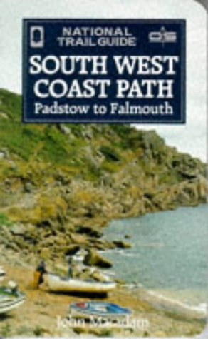 9781854103871: The South West Coast Path: Padstow to Falmouth (National Trail Guide)