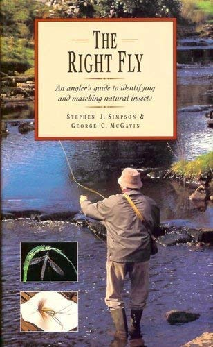 9781854103987: The Right Fly: An Angler's Guide to Identifying and Matching Natural Insects
