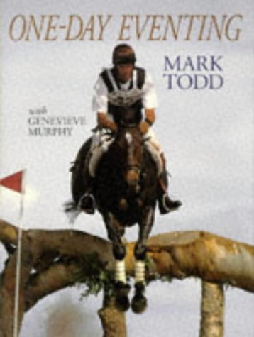 One-day Eventing: Todd, Mark, Murphy, Genevieve