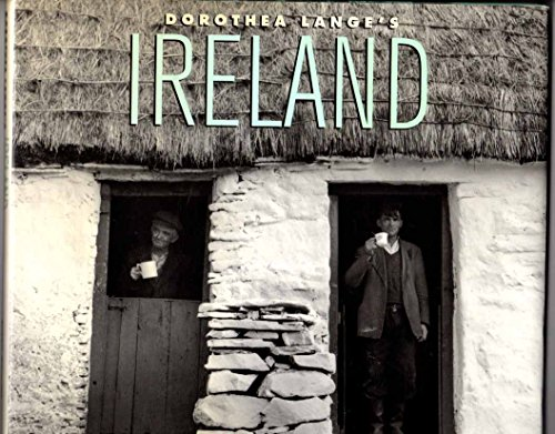 9781854104113: Dorothea Lange's Ireland