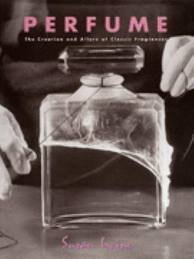 9781854104458: Perfume: The Creation and Allure of Classic Fragrances