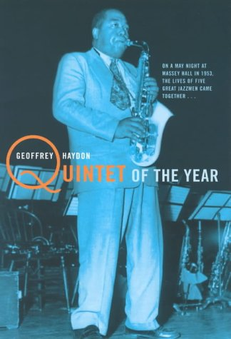 9781854104540: Quintet of the Year: The Story of the Greatest Jazz Concert of All Time