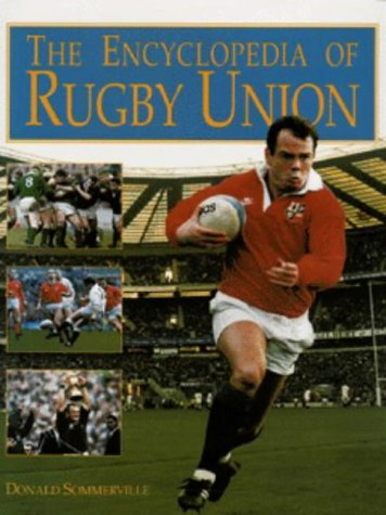 The Encyclopedia of Rugby Union: Sommerville Donald