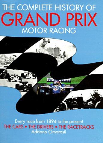 The Complete History of Grand Prix Motor Racing: Cimarosti, Adriano
