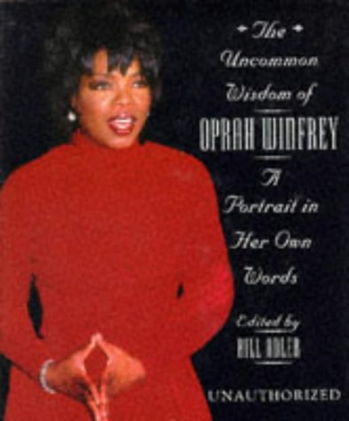 9781854105202: The Uncommon Wisdom of Oprah Winfrey: A Portrait in Her Own Words