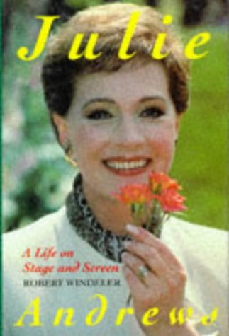 9781854105226: Julie Andrews : A Life on Stage and Screen