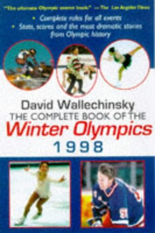 The Complete Book of the Winter Olympics 1998: Wallechinsky, David