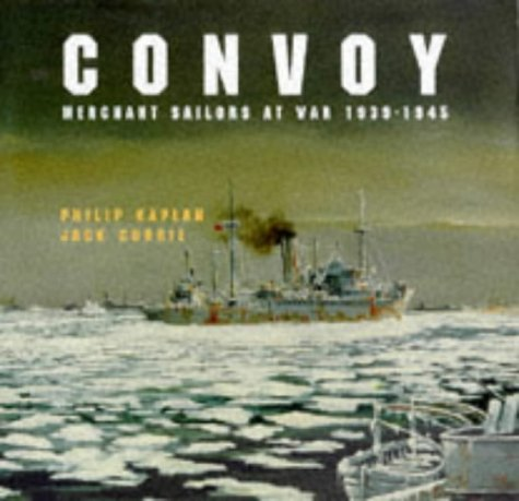 9781854105516: Convoy: Merchant Sailors at War, 1939-45