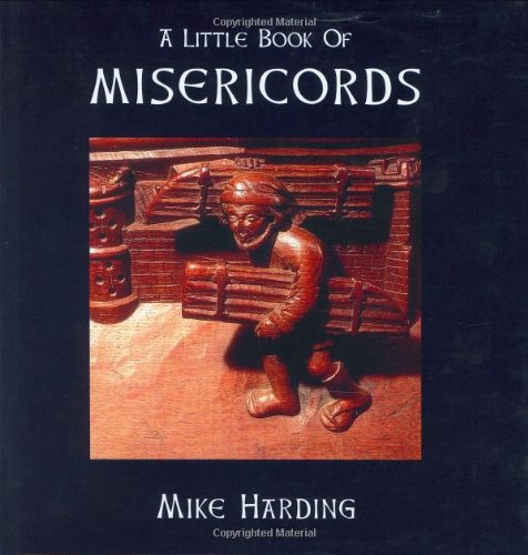 9781854105622: A Little Book of Misericords (Little Books Of...)