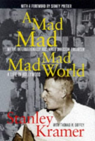 A Mad, Mad, Mad, Mad World 9781854105660 One of Hollywood's most famous and controversial filmmakers shares his fascinating reminiscences about the world of film, offering anecdotes about the notable actors and actresses with whom he has worked, his various movies, and his personal life.