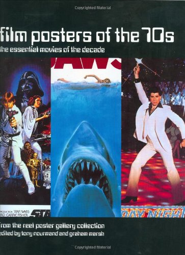 9781854105851: Film Posters of the 70s: The Essential Movies of the Decade - From the Reel Poster Gallery Collection (Film Posters of the Decade)