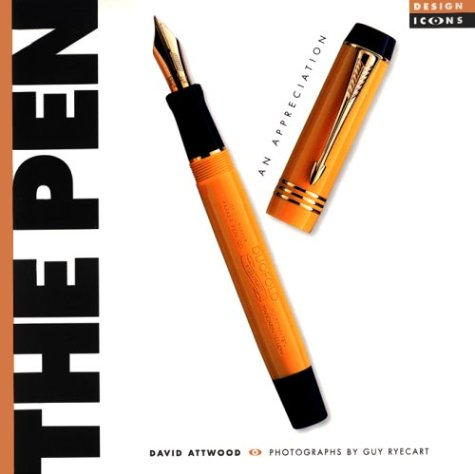 9781854105950: The Pen: An Appreciation (Design Icons)