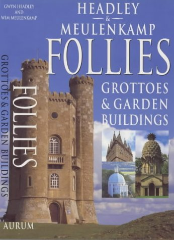 Follies, Grottoes and Garden Buildings