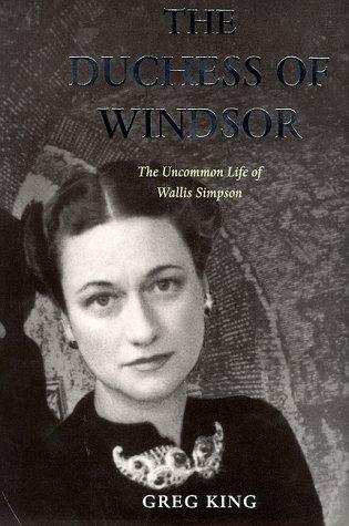 9781854106261: The Duchess of Windsor: Uncommon Life of Wallis Simpson