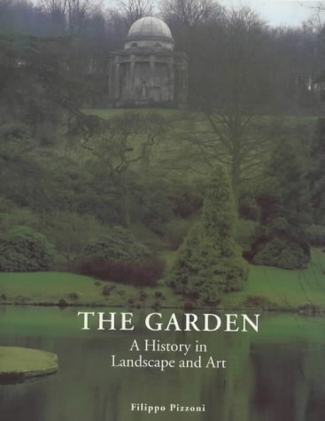 9781854106551: The Garden: A History in Landscape and Art