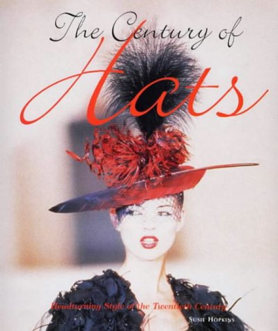 9781854106629: The century of hats