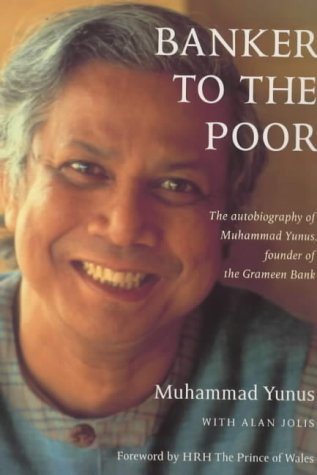 9781854106643: Banker to the Poor: The Autobiography of Muhammad Yunus