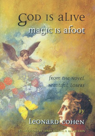God Is Alive, Magic Is Afoot (1854106961) by Leonard Cohen