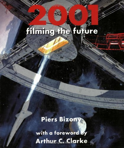 9781854107060: 2001 Filming the Future