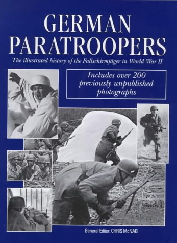 9781854107268: German Paratroopers : The History of the Fallschirmager on WWII