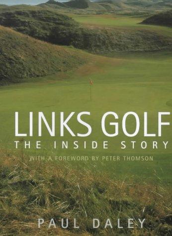 9781854107381: Links Golf : The Inside Story