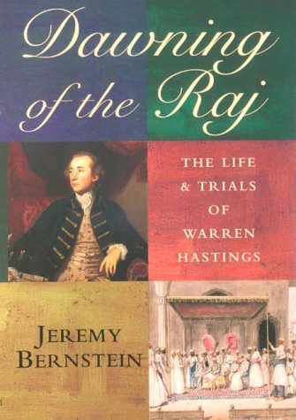 9781854107534: Dawning of the Raj: The Life and Trials of Warren Hastings