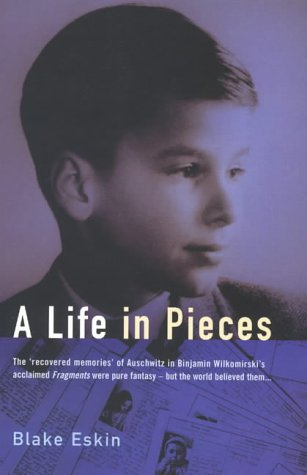 9781854107626: A Life in Pieces: The Making of Binjamin Wilkomirski