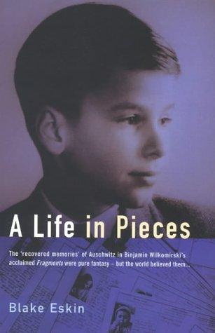 9781854107626: A Life in Pieces: The Making of Binjamin Wilkomirski