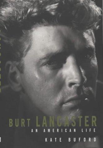 9781854107947: Burt Lancaster: An American Life